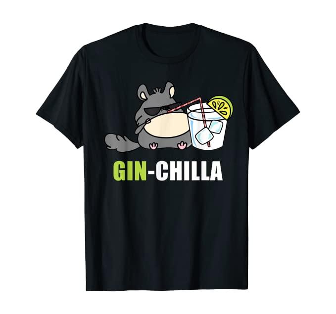 Ginchilla chiller tshirt geschenk für gin liebhaber Tshirt